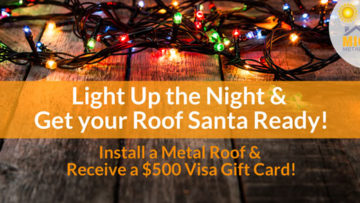 Light Up the Night & Get your Roof Santa Ready!