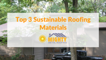 ROOFING OPTIONS | TOP 3 SUSTAINABLE ROOFING MATERIALS
