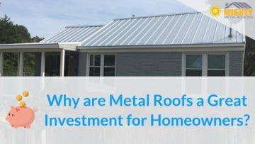 Why are metal roofs a great investment for homeowners?