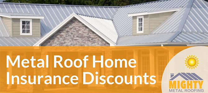 Metal Roof Home Insurance Discounts