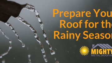 Prepare Your Roof for The Rainy Season