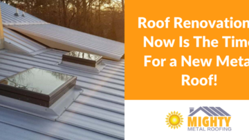 ROOF RENOVATIONS: NOW IS THE TIME FOR A NEW ROOF!