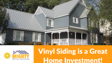 VINYL SIDING IS A GREAT HOME INVESTMENT
