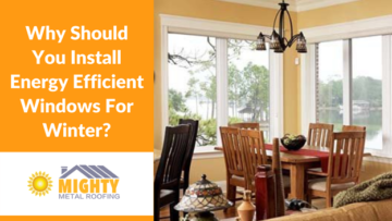 WHY SHOULD YOU INSTALL ENERGY EFFICIENT WINDOWS FOR WINTER?