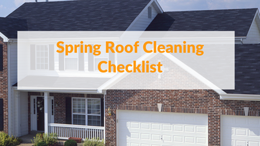 Spring Roof Cleaning Checklist
